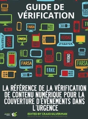 Comment vérifier l'info en ligne: guide pratique et méthodologique | Digital Experiences by David Labouré | Scoop.it