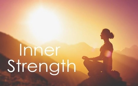 How to Access Your Inner Strength | Inbound Marketing Agency|Online Community Manager | Scoop.it
