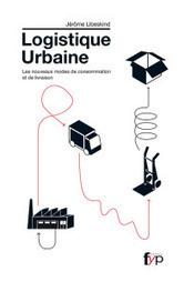 La logistique urbaine. Les nouveaux modes de consommation et de livraison | Réussissez votre e-logistique | Scoop.it