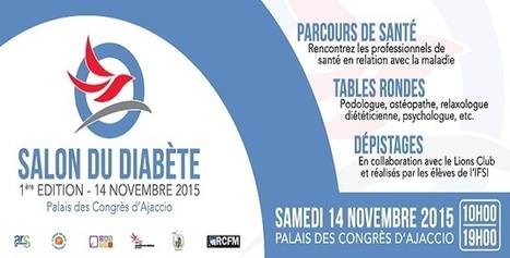 Le premier salon du diabète de Corse le 14 novembre Ajaccio | ADC | Scoop.it