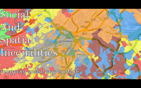 Social and Spatial Inequalities (SASI), Department of Geography , University of Sheffield | Gaea Matrix | Scoop.it