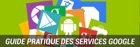 Dossier : Guide pratique des services Google | Les Stratégies de communication | Scoop.it
