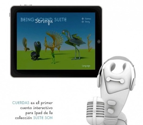 Cuerdas – Cuento interactivo para iPad, musical, en español y gratuito | compaTIC | Scoop.it