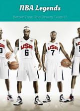 NBA Legends: Better Than The Dream Team?? | flexweb | Scoop.it