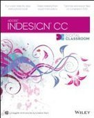 InDesign CC Digital Classroom - PDF Free Download - Fox eBook | BHS Graphic Communications | Scoop.it