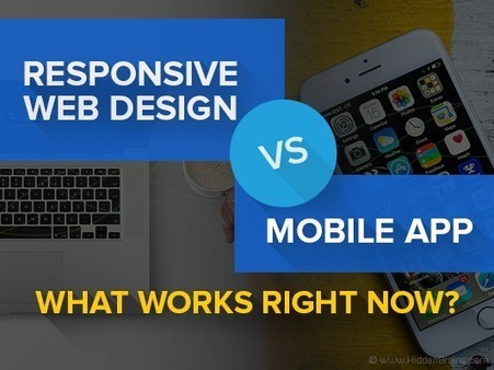 Responsive Web Design vs Native Mobile App: What Works for your Business? | android buzz | Scoop.it