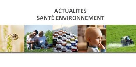 RES-actus n°18 | Alimentation Santé Environnement | Scoop.it
