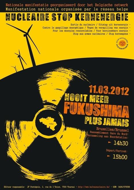 Nooit Meer Fukushima Plus Jamais | Occupy Belgium | Scoop.it