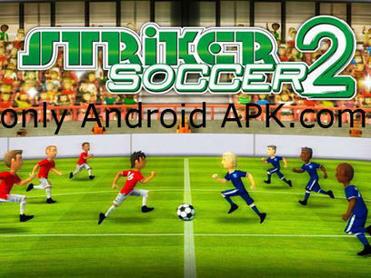 Striker Soccer 2 FULL MOD APK+DATA (Unlimited Gold Coins) Free download | Only Android Apk | Only Android APK=> onlyandroidapk.com | Scoop.it