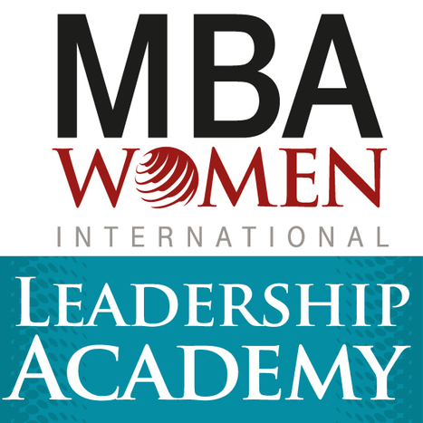 Career Acceleration Series part of the new Executive Leadership Academy for MBA Women International | MBA Women International                     Leadership Academy | Scoop.it