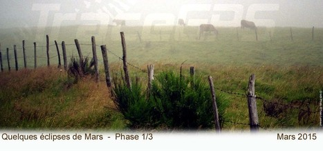 Quelques éclipses de Mars - Phase 1/3 | Randonnees GPS | Scoop.it