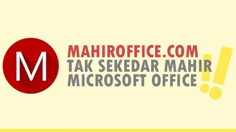 MahirOffice.com — Tutorial Microsoft Office Terbaru | MahirOffice.com | Scoop.it