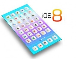 Apple's iOS 8 what mobile app developers need to know | mobile app development | Scoop.it