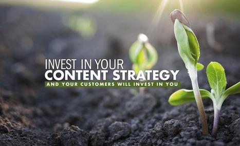 Invest in Your Content Strategy | Trending now | Scoop.it