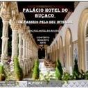 Hotel do Buçaco | Historia e Tecnologia | Scoop.it