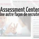 L'assessment center : une autre façon de recruter | L'RH de Noé | Mon étude (Série STMG) | Scoop.it