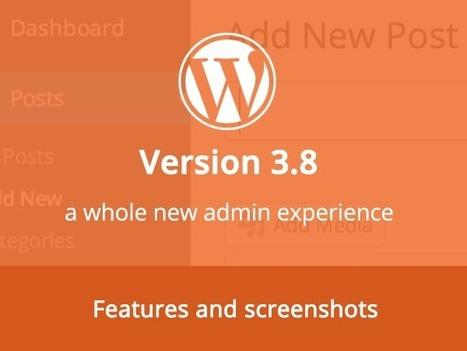 What's new in WordPress version 3.8? | Techno World Info | Scoop.it
