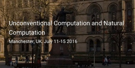 Unconventional Computation and Natural Computation Conference | CxConferences | Scoop.it