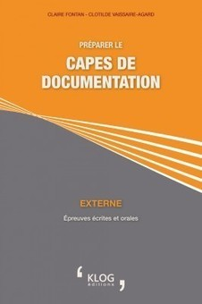 Préparer le CAPES de documentation - Externe, épreuves écrites et orales | Catalogue | Scoop.it
