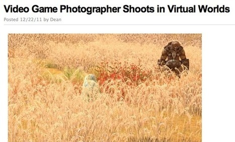 Video Game Photographer Shoots in Virtual Worlds | Digital Delights - Avatars, Virtual Worlds, Gamification | Scoop.it