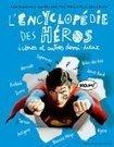Médiathèques de Cluses - L'encyclopédie des héros, icônes et autres demi-dieux | Héroïques ? | Scoop.it