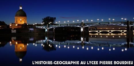 L'Histoire-Géographie au Lycée Pierre Bourdieu | Veille Histoire-Géographie | Scoop.it