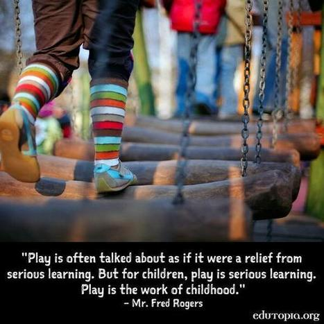 """Twitter / edutopia: """"Play is serious learning. ... 