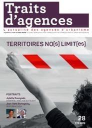 Territoires no(s) limit(es) - Fnau | Actualités et Publications de l'ADEUPa, de ses partenaires  et du réseau des agences d'urbanisme | Scoop.it