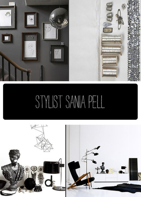 Happily Ever After: Stylist Sania Pell | Interior Design & Decoration | Scoop.it