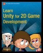 Learn Unity for 2D Game Development - Free eBook Share | Lol | Scoop.it