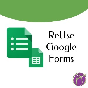 Google Forms: Reusing Them Next Year * Teacher Tech * by Alice Keeler | Into the Driver's Seat | Scoop.it