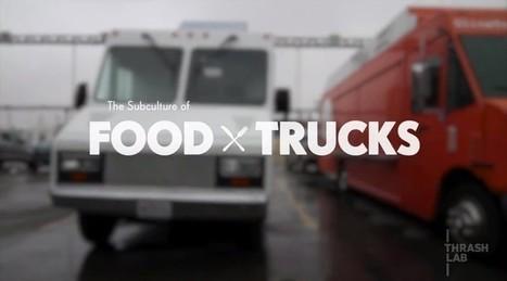 Food Truck (vidéo en anglais) : comment et pourquoi tout cela a commencé ! | Food Truck et cuisine de rue | Scoop.it