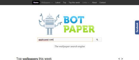 Botpaper: Une moteur de recherche des fonds d'écran gratuit | Time to Learn | Scoop.it