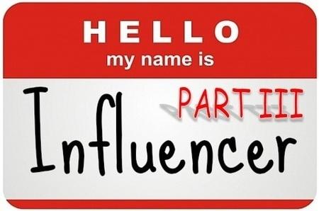Hello My Name is Influencer! Part 3 - Randy Hilarski Dot Com   Social Influence   Scoop.it