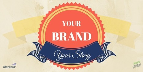 5 Ways to Redefine and Retell your Brand's Story | Content Creation, Curation, Management | Scoop.it
