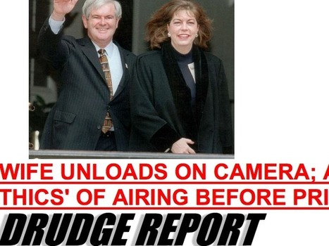 DRUDGE BOMBSHELL: ABC News Is Sitting On A Devastating Interview With Newt's Ex-Wife | Commodities, Resource and Freedom | Scoop.it
