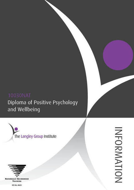 Positive Psychology Diploma | Australia | Jasmin's Health and Wellbeing links | Scoop.it