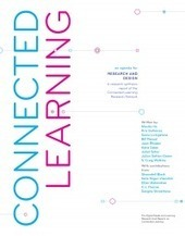 Connected Learning: An Agenda for Research and Design | DML Hub