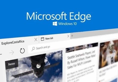 Edge, un navigateur à découvrir, par Thierry. | Freewares | Scoop.it