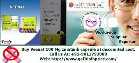 Veenat 100 Mg | imatinib 100 Mg price | Generic Glivec exporter | Cancer Drugs Bulk Supplier | Scoop.it