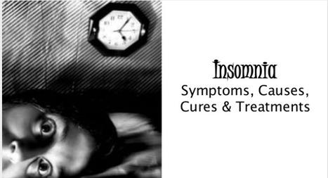 Insomnia Symptoms, Causes, Cures & Treatments | Alternative health Treatment | Scoop.it