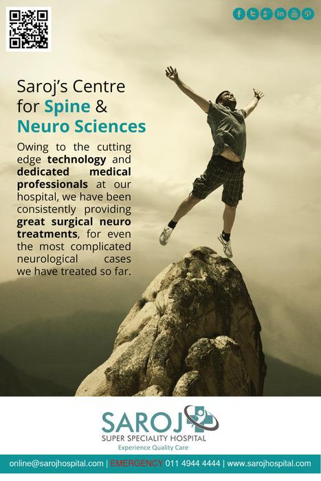 Saroj Hospital — http://www.sarojhospital.com/centre-for-spine-neuro... | Health Tips | Scoop.it