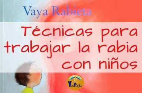 Técnicas para trabajar las rabietas | #TuitOrienta | Scoop.it