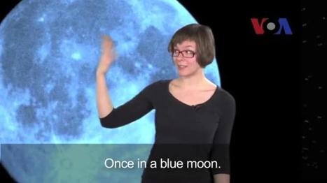 Once in a Blue Moon | phrasal verbs+idioms+collocation | Scoop.it