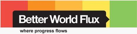 Better World Flux - where progress flows | Innovative Teaching-Great Learning | Scoop.it