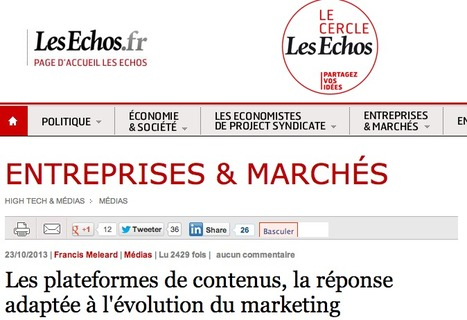 Les plateformes de contenus, la réponse adaptée à l'évolution du marketing | Le Cercle Les Echos | Brand content & marketing et usages numériques | Scoop.it