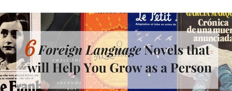 6 Foreign Language Novels that will Help You Grow as a Person | Writers & Books | Scoop.it