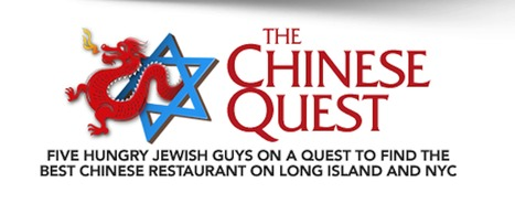 The Chinese Quest | Five Hungry Jewish Guys' Quest to Find the Best Chinese Restaurant on Long Island | Stuff I Found Intriguing | Scoop.it
