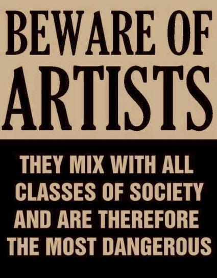 """Beware of Artists"" - Actual poster issued by... 