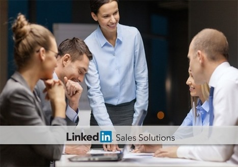 Move from Monitoring to Empowering Your Team with Sales Navigator | All About LinkedIn | Scoop.it